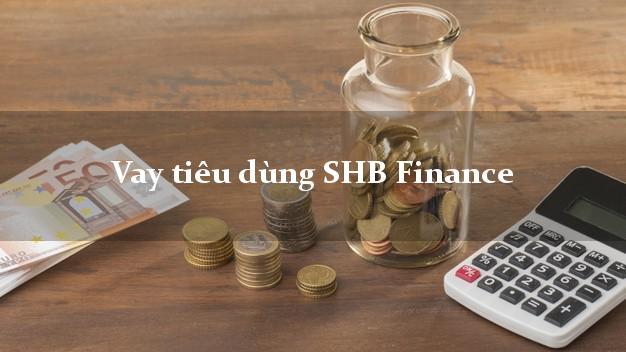 Vay tiêu dùng SHB Finance