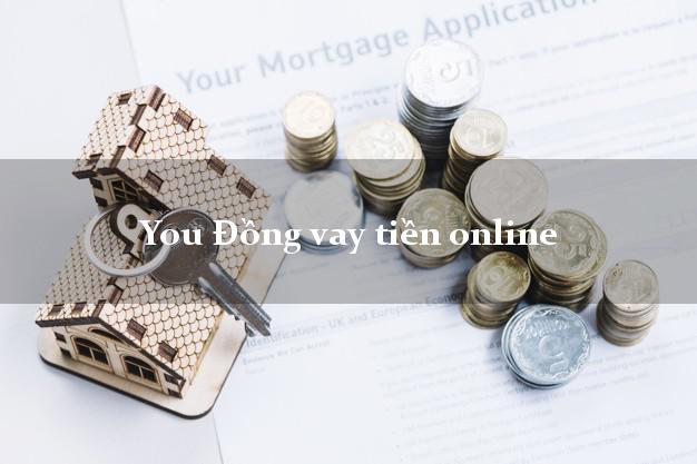 You Đồng vay tiền online uy tín đơn giản
